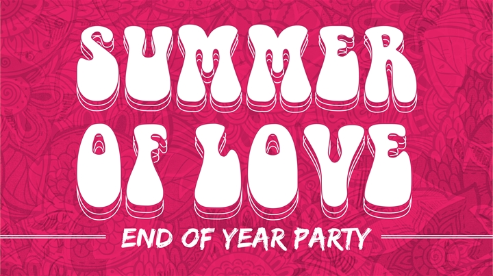 Summer of Love - End of Year Party